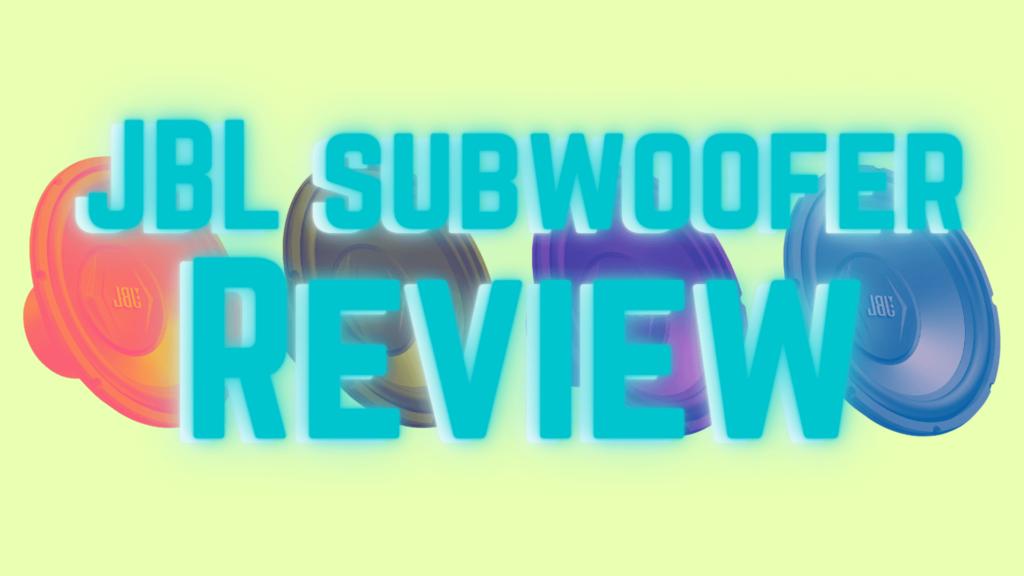 JBL Subwoofer Review