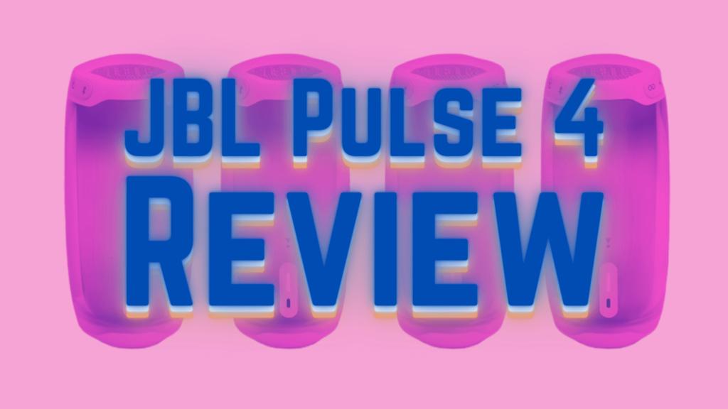 JBL Pulse 4 Review