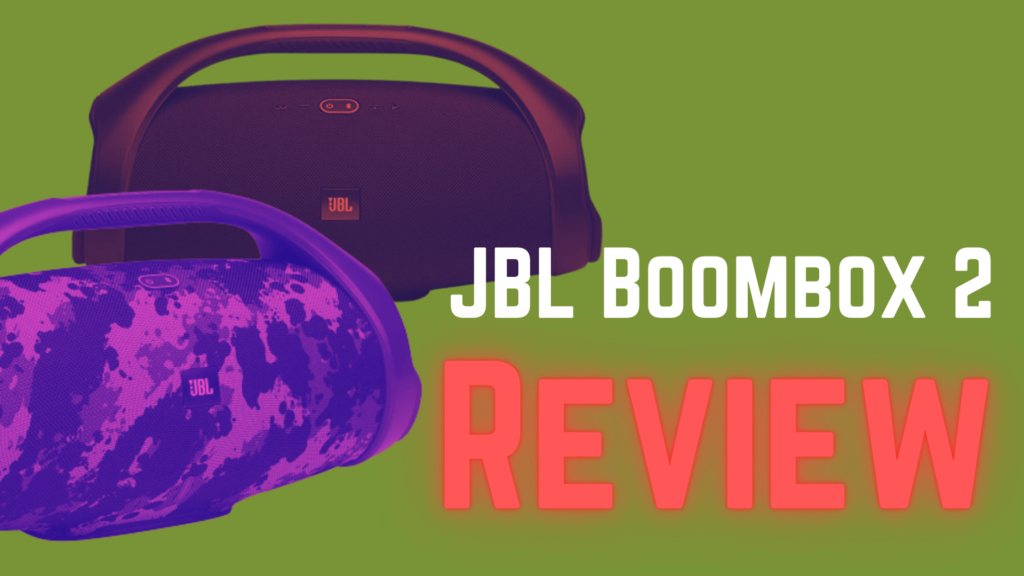 JBL Boombox 2 Review